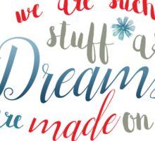 SHAKESPEARE: WE ARE DREAMS Sticker