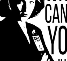 Mulder, why can't you just accept the facts? Sticker