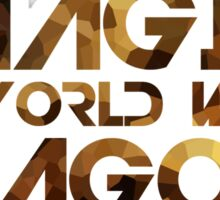Imagine a world with Dragons Sticker