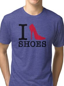 I love shoes! Tri-blend T-Shirt