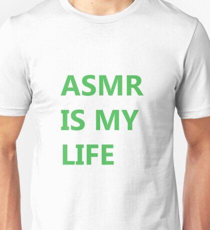ASMR IS MY LIFE - Green Unisex T-Shirt