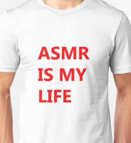 ASMR IS MY LIFE - Red Unisex T-Shirt