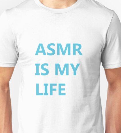 ASMR IS MY LIFE - Turquoise Unisex T-Shirt