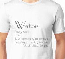 Ah, the Life of a Writer Unisex T-Shirt
