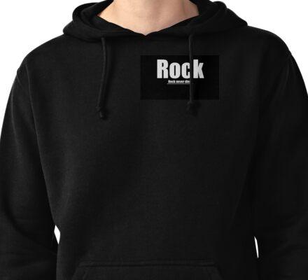 Rock never dies Pullover Hoodie