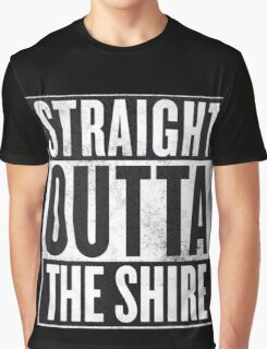 Straight Outta The Shire Graphic T-Shirt