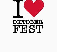 I love the Oktoberfest Unisex T-Shirt