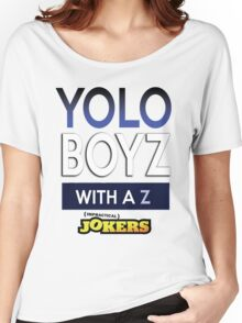 Yolo Boys With A Z (Impractical Jokers) Women's Relaxed Fit T-Shirt