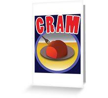 CRAM Greeting Card