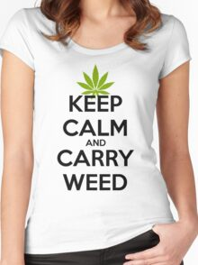 Keep Calm And Carry Weed  Women's Fitted Scoop T-Shirt