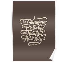 Be Generous in Prosperity Poster
