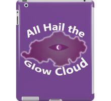 The Glow Cloud Is Here iPad Case/Skin