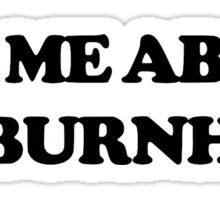 Ask Me About Bo Burnham Sticker