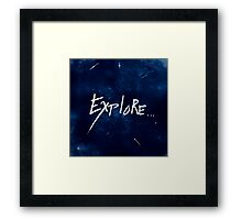 Explore... Framed Print