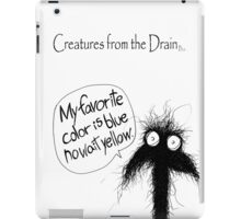 big creatures from the drain 2 iPad Case/Skin