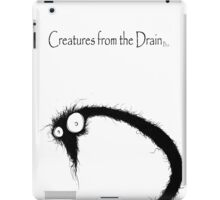 big creatures from the drain 3 iPad Case/Skin