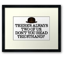 Always two of us Framed Print