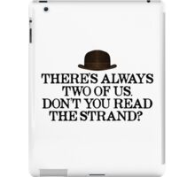 Always two of us iPad Case/Skin
