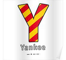 Y = Yankee Poster