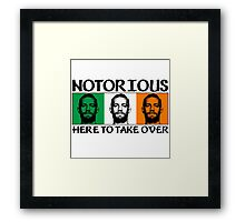 Notorious - Take Over Tri Framed Print