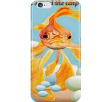 Cod, You Scared the Carp Out of ME! iPhone Case/Skin