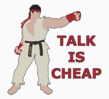RYU | Super Smash Taunts | Talk is cheap Kids Clothes