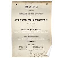 Civil War Maps 1104 Maps illustrating Gen'l Sherman's ''March to the sea'' and through the Carolinas and Virginia 02 Poster