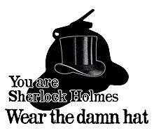 Wear the damn hat Photographic Print