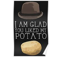 'I am glad you liked my potato' BBC Sherlock Print Poster