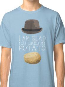 'I am glad you liked my potato' BBC Sherlock Print Classic T-Shirt