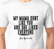 Love Yourself Quote - BlackText Unisex T-Shirt