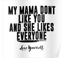 Love Yourself Quote - BlackText Poster