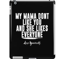 Love Yourself Quote - White Text iPad Case/Skin