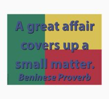 A Great Affair - Beninese Proverb Baby Tee