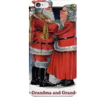 To Grandma and Grandad Mr and Mrs Claus Christmas Card iPhone Case/Skin