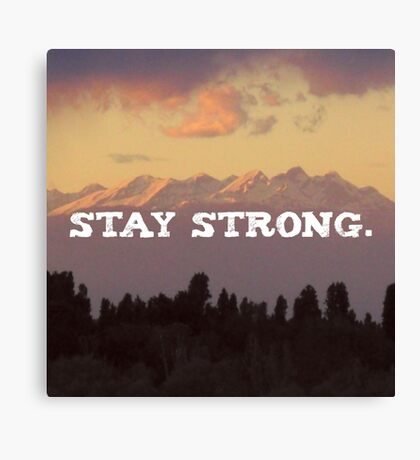 Stay strong Landscape, Nature Motivation quote Canvas Print