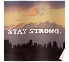 Stay strong Landscape, Nature Motivation quote Poster