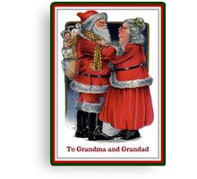 To Grandma and Grandad Mr and Mrs Claus Christmas Card Canvas Print