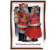 To Grandma and Grandad Mr and Mrs Claus Christmas Card Poster