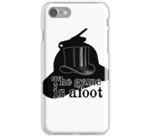 The game is afoot iPhone Case/Skin