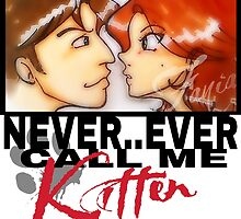 Never ever call me Kitten by fania