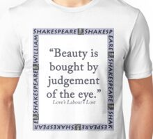 Beauty Is Bought - Shakespeare Unisex T-Shirt