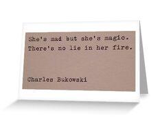Charles Bukowski Quotes Greeting Card