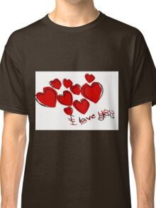 I Love You Valentine Hearts With Greeting Classic T-Shirt