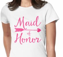 Maid Of Honor Wedding Quote Womens Fitted T-Shirt