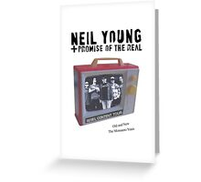 Neil Young promise of the real Rebel Content monsanto Greeting Card
