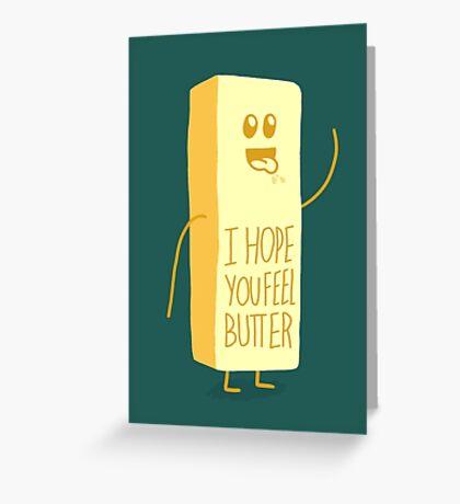 I Hope You Feel Better Butter Greeting Card