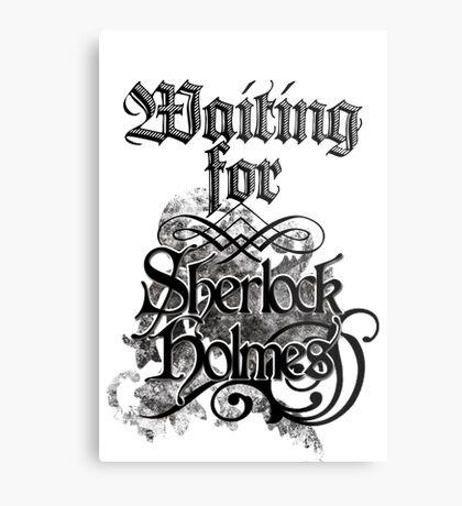 Waiting for Sherlock Holmes Metal Print