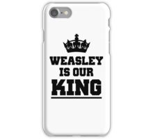 Weasley is our king 2 iPhone Case/Skin