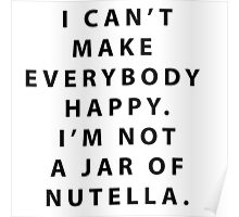 Not a Jar of Nutella Poster